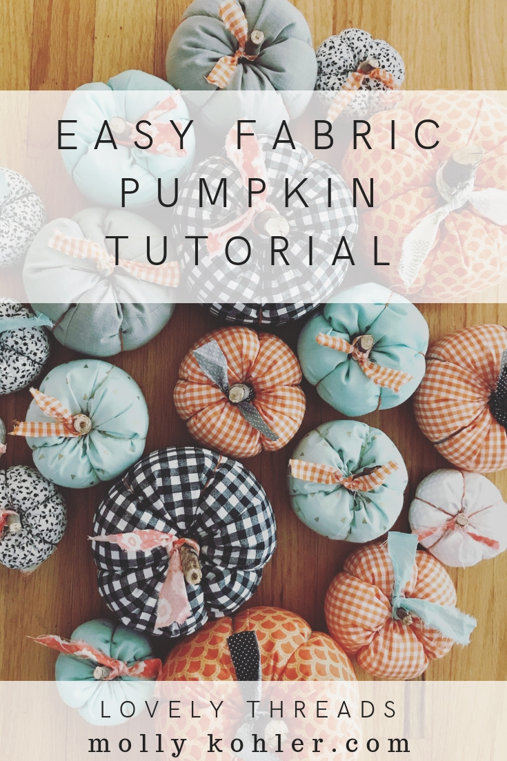 Easy Fabric Pumpkin Tutorial Pinterest Image